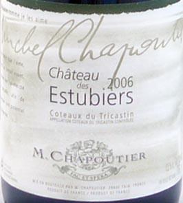 2006 Coteaux du Tricastin Chateau Estubiers 2006 Chapoutier