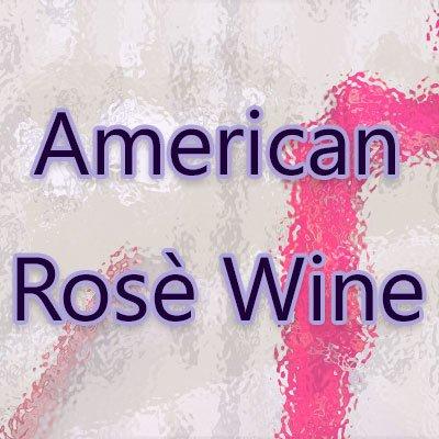 American Rosé Wine