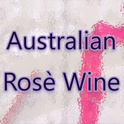 Australian Rosé Wine