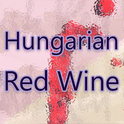 Hungarian Red Wine