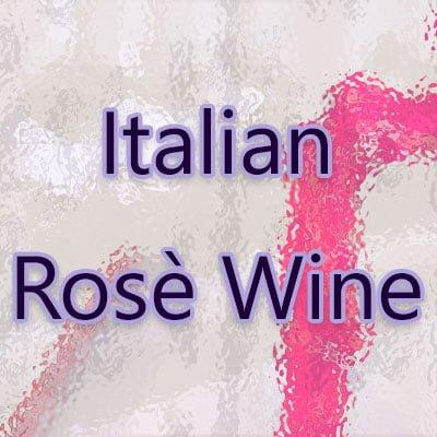 Italian Rosé Wine