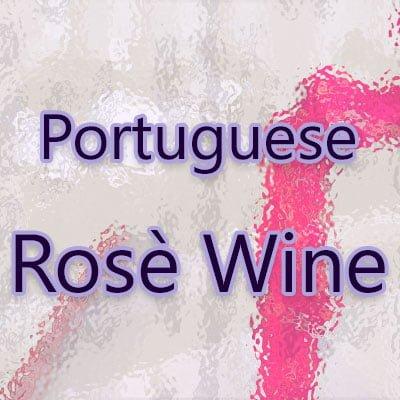 Portuguese Rosé Wine
