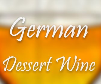 German Dessert Wine