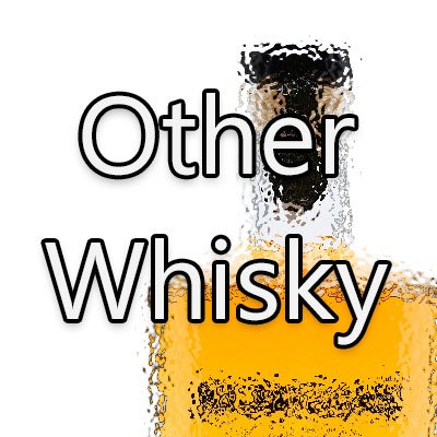 Other Whisky