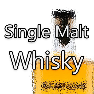 Single Malt Whisky