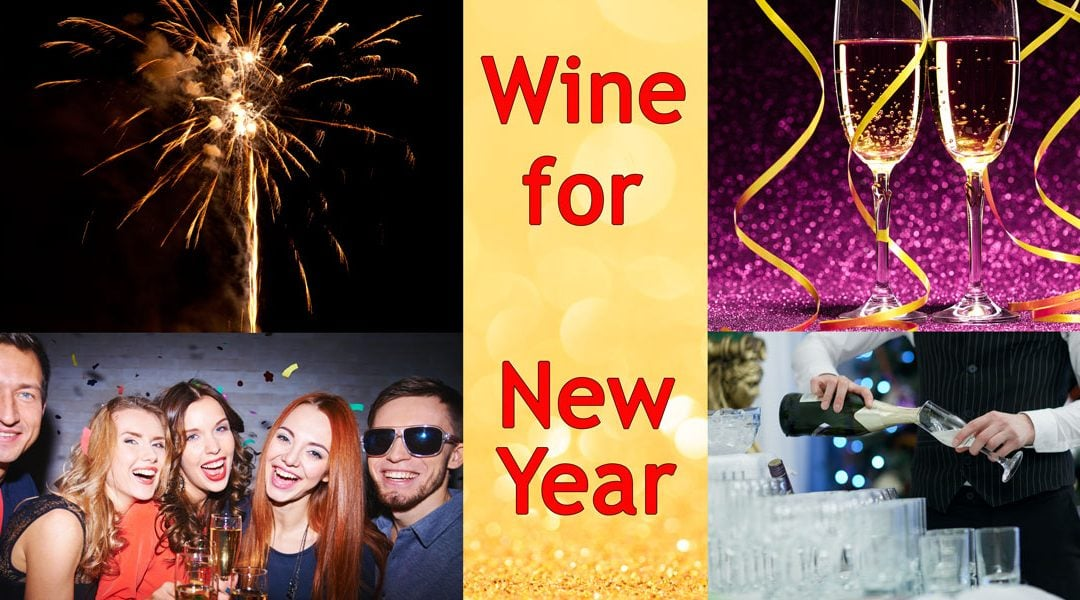 The Best Wines for a Great New Year's Celebration