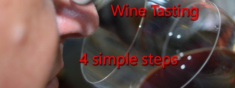 Wine Tasting - 4 simple steps