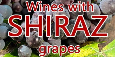 Wines with Shiraz grapes